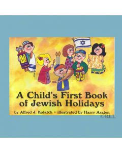 A Childs First Book Of Jewish Holidays